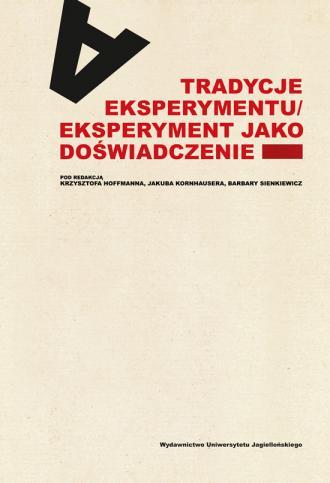 Tradycje eksperymentu. Eksperyment - okładka książki