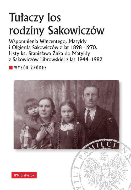Tułaczy los rodziny Sakowiczów. - okładka książki