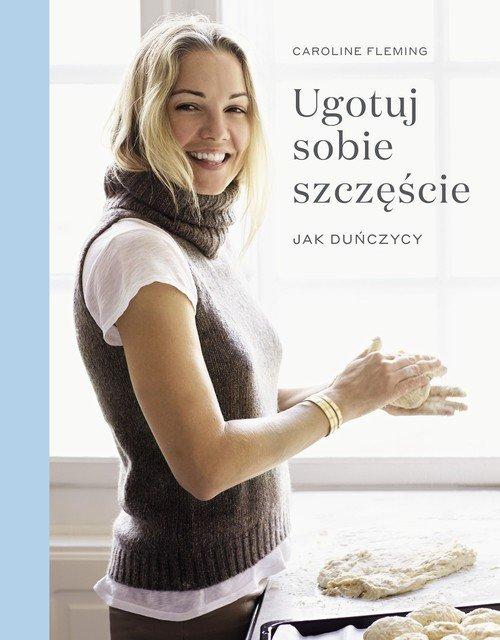 Ugotuj sobie szczęście jak Duńczycy - okładka książki