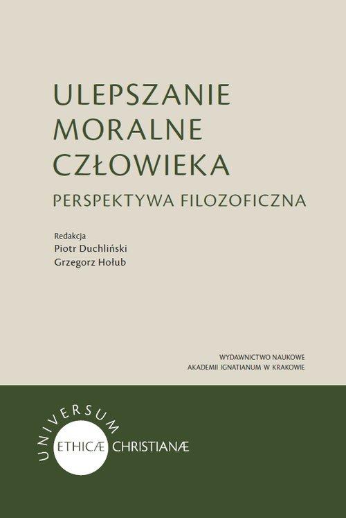 Ulepszanie moralne człowieka - okładka książki