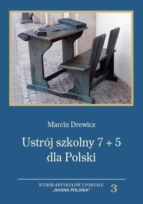 Ustrój szkolny 7+5 dla Polski. - okładka książki