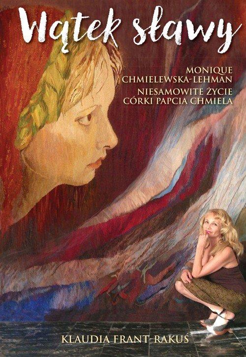 Wątek sławy. Monique Chmielewska-Lehman - okładka książki