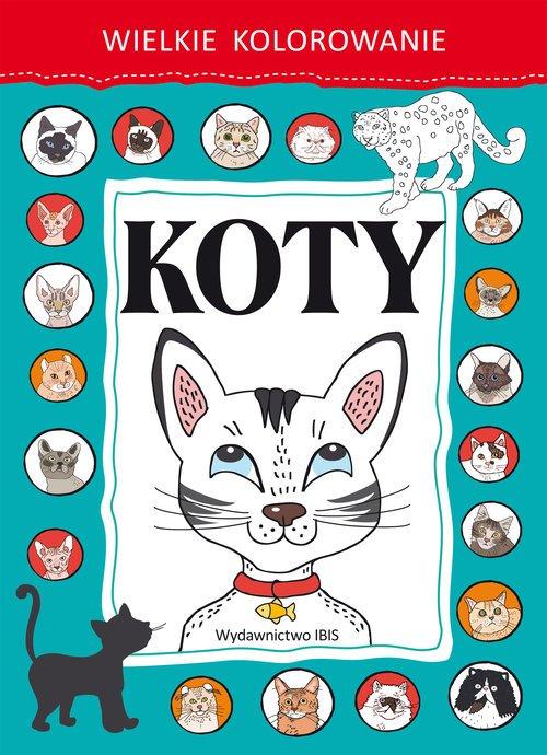 Wielkie kolorowanie. Koty - okładka książki