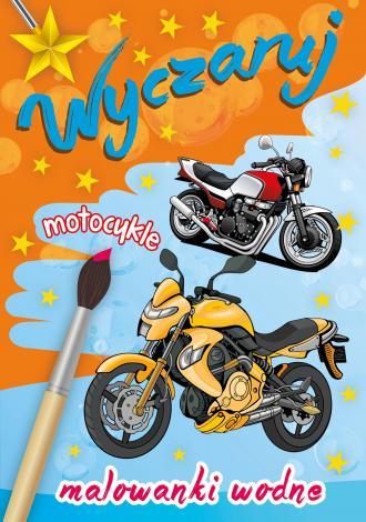 Wyczaruj motocykle. Malowanki wodne - okładka książki