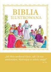 Biblia ilustrowana. Jezus z Apostolami - okładka książki