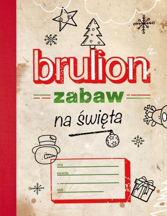Brulion zabaw na święta - okładka książki