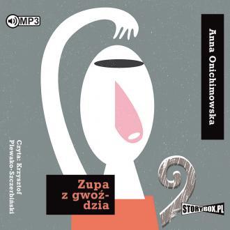 Zupa z gwoździa (CD mp3) - pudełko audiobooku