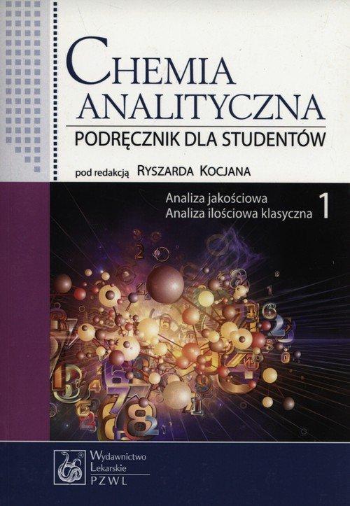 Chemia analityczna. Tom 1. Analiza - okładka książki