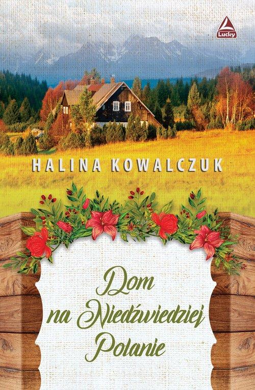 Dom na Niedźwiedziej Polanie - okładka książki