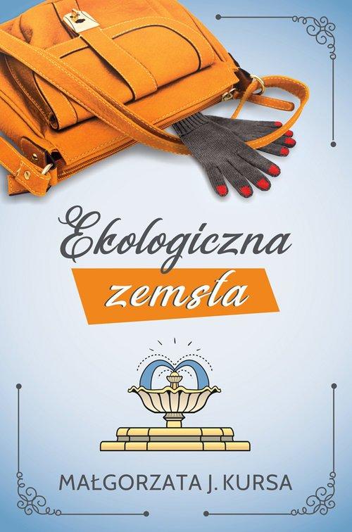 Ekologiczna zemsta - okładka książki