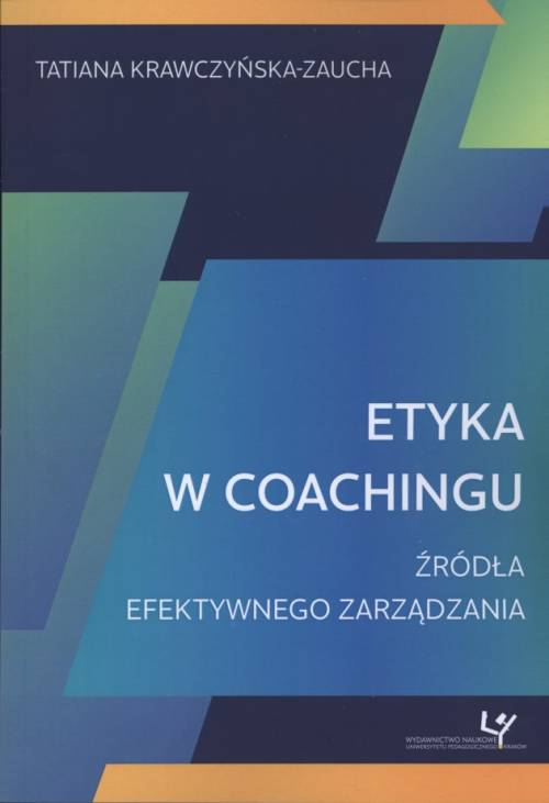 Etyka w coachingu. Źródła efektywnego - okładka książki