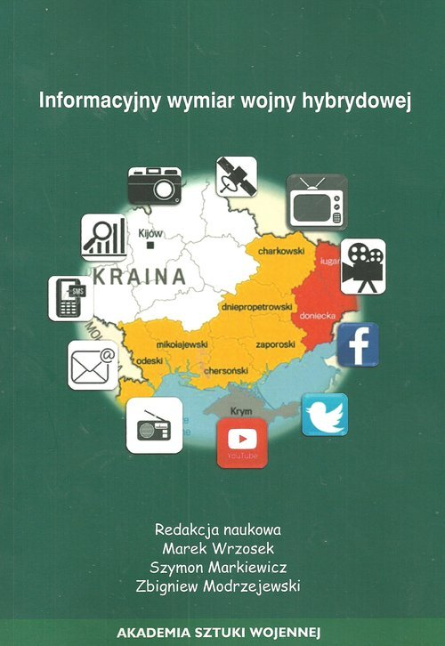 Informacyjny wymiar wojny hybrydowej - okładka książki