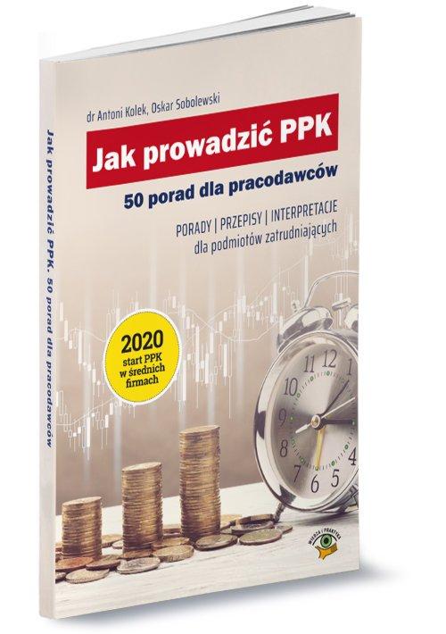 Jak prowadzić PPK 50 porad dla - okładka książki