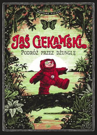 Jaś Ciekawski. Podróż przez dżunglę - okładka książki