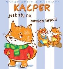Kacper jest zły na swoich braci! - okładka książki