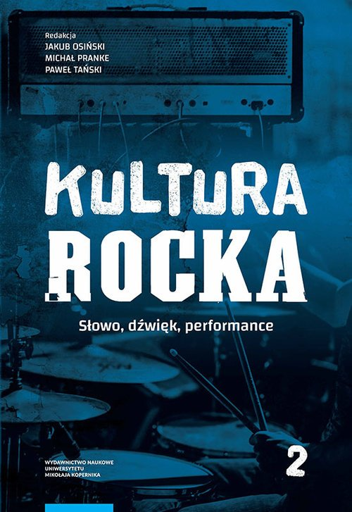 Kultura rocka 2. Słowo, dźwięk, - okładka książki