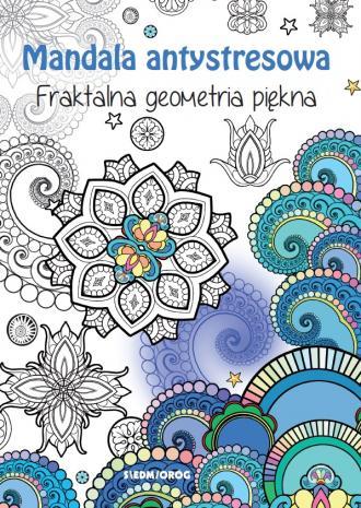 Mandala antystresowa. Fraktalna - okładka książki