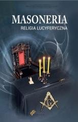 Masoneria. Religia lucyferyczna - okładka książki