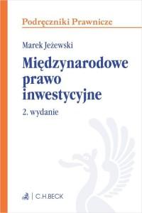 Międzynarodowe prawo inwestycyjne. - okładka książki