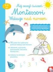 Mój zeszyt ćw. Montessori. Wakacje - okładka książki