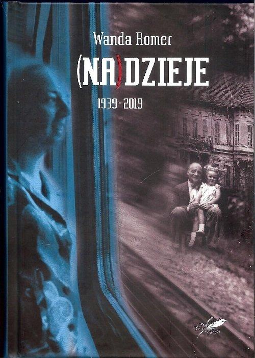 (Na)dzieje 1939-2019 - okładka książki