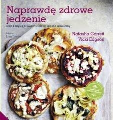 Naprawdę zdrowe jedzenie - okładka książki