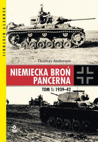 Niemiecka broń pancerna. Tom 1. - okładka książki