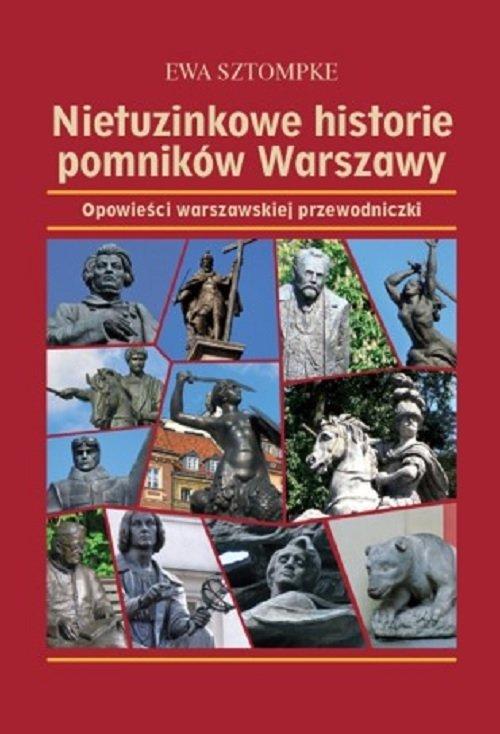 Nietuzinkowe historie pomników - okładka książki