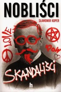 Nobliści skandaliści - okładka książki