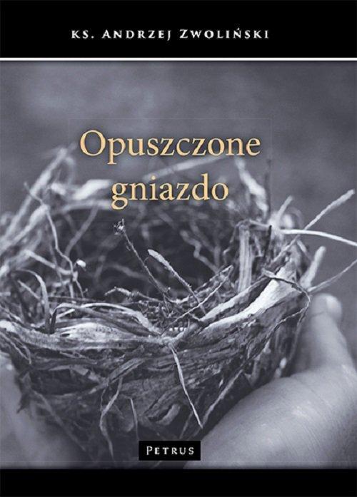 Opuszczone gniazdo - okładka książki
