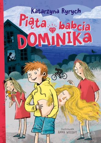 Piąta babcia Dominika - okładka książki