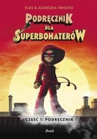 Podręcznik dla superbohaterów. - okładka książki
