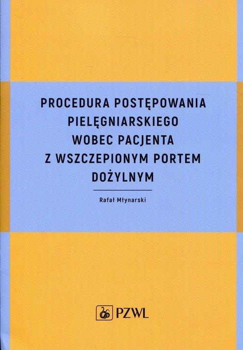 Procedura postępowania pielęgniarskiego - okładka książki