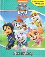 Psi Patrol. Moc zabawy - okładka książki