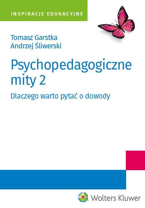 Psychopedagogiczne mity 2. Dlaczego - okładka książki