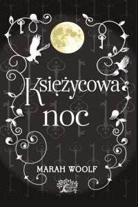 Saga księżycowa. Księżycowa noc - okładka książki