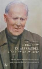 Sługa Boży ks. Aleksander Zienkiewicz - okładka książki