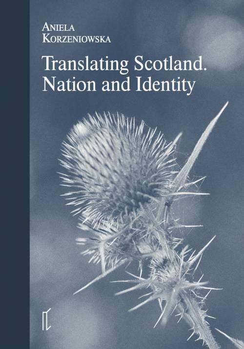 Translating Scotland. Nation and - okładka książki