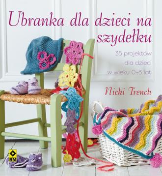 Ubranka dla dzieci na szydełku. - okładka książki