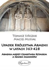 Upadek Królestwa Armenii w latach - okładka książki