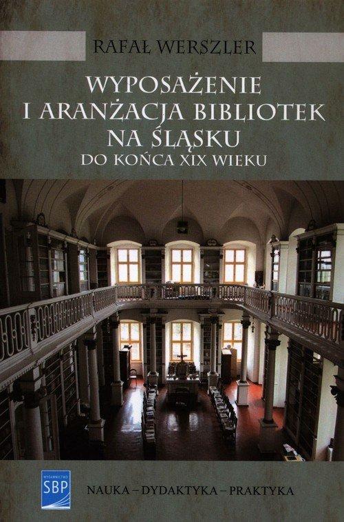Wyposażenie i aranżacja bibliotek - okładka książki