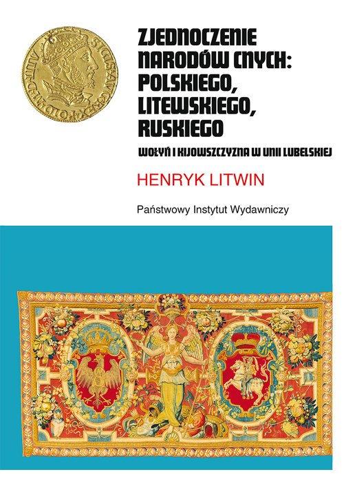 Zjednoczenie narodów cnych: polskiego, - okładka książki