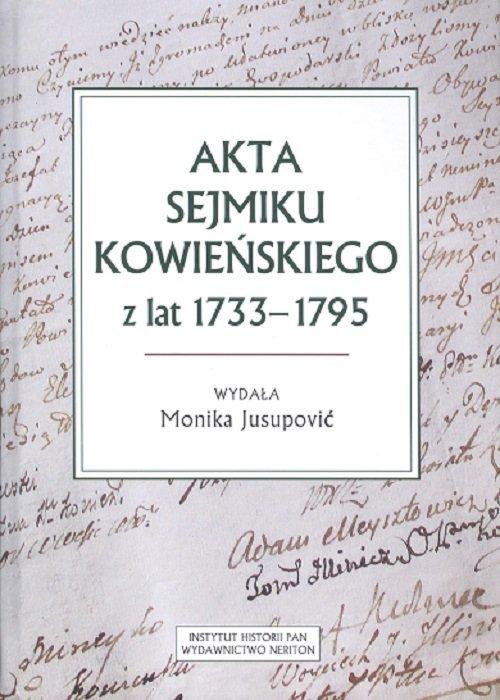 Akta sejmiku kowieńskiego z lat - okładka książki
