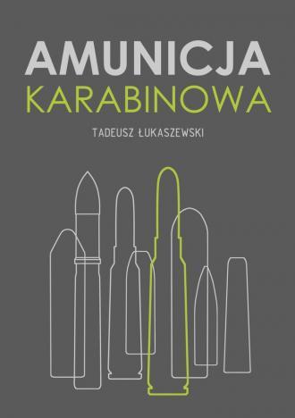 Amunicja karabinowa - okładka książki