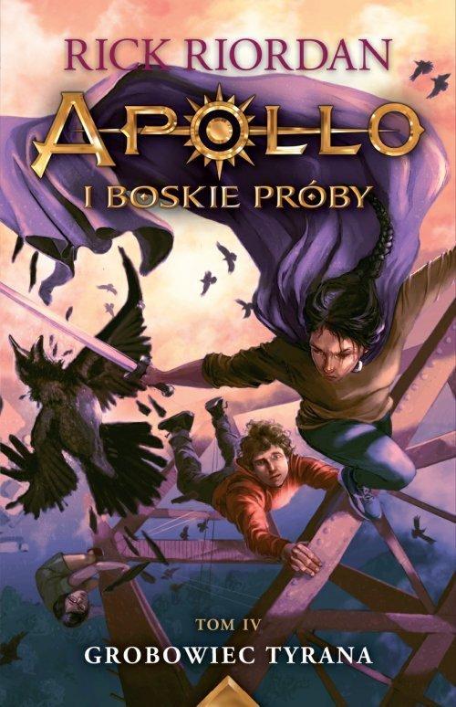 Apollo i boskie próby. Tom 4. Grobowiec - okładka książki