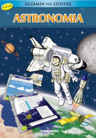 Astronomia. Egzamin na szóstkę - okładka książki