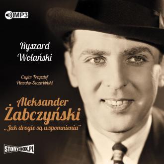 Aleksander Żabczyński. Jak drogie - pudełko audiobooku