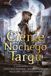 Cienie Nocnego Targu - okładka książki