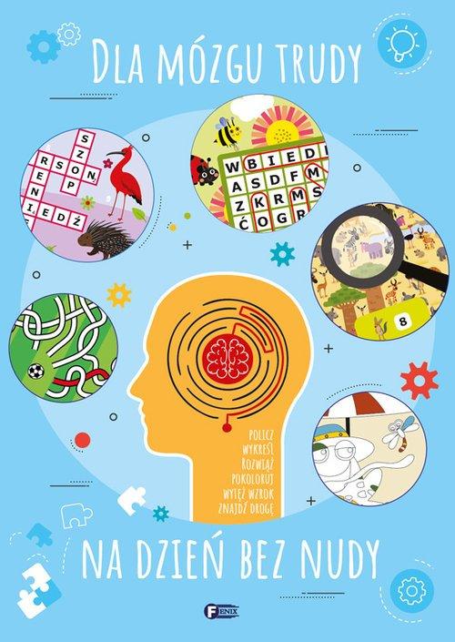 Dla mózgu trudy na dzień bez nudy - okładka książki