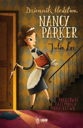 Dziennik śledztwa. Nancy Parker - okładka książki